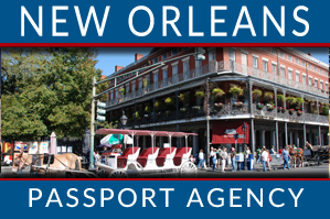New Orleans Passport Agency Information