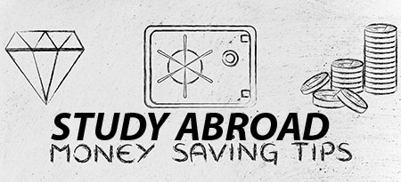 Study Abrod Money Saving Tips