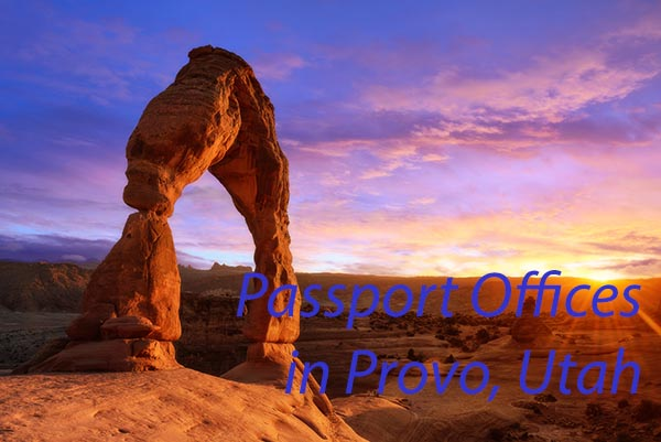 Provo Passport Offices Where To Submit A Passport Application In
