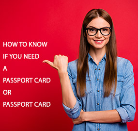 How to Know if You Need a Passport Book or Passport Card